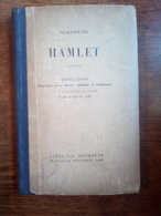 Shakespeare: Hamlet, Tragédie, Nouvelle édition/ Librairie Hachette, 1925 - Theatre