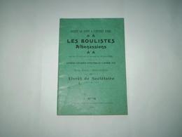 Ardèche, Aubenas 1910 : Les Boulistes Albenassiens, Livret De Sociétaire; Joueurs De Boules D'Aubenas. - Sport