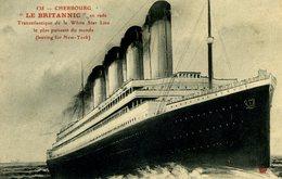 """50 CHERBOURG Le """"Britannic"""" Paquebot Transatlantique White Star Line CPA 1915 - Cherbourg"""