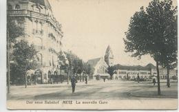 - 57 - MOSELLE -  METZ - La Nouvelle  Gare - Gares - Sans Trains