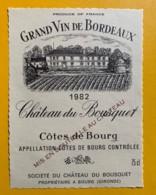 10426 - Château Du Bousquet 1982 Côtes De Bourg - Bordeaux