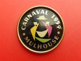 Broche Insigne -  Carnaval De Mulhouse 1959 - Carnaval