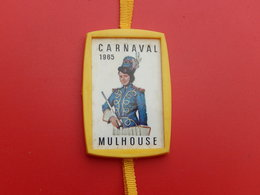 Insigne -  Carnaval De Mulhouse 1965 - Carnaval