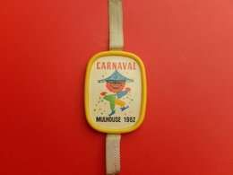 Insigne -  Carnaval De Mulhouse 1962 - Carnaval