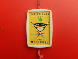 Insigne -  Carnaval De Mulhouse 1964 - Carnaval
