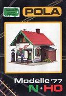 Catalogue POLA Modelle 1977 Zubehör Spur N HO LGB - En Allemand Et En Anglais - Livres Et Magazines