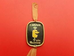 Insigne -  Carnaval De Mulhouse 1960 - Carnaval