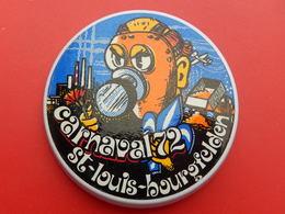 Broche Insigne -  Carnaval De  Saint Louis  Bourgfelden  - Haut Rhin 68 - 1972 - Carnaval