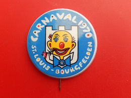 Broche Insigne -  Carnaval De  Saint Louis  Bourgfelden  - Haut Rhin 68 - 1970 - Carnaval