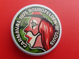 Broche Insigne -  Carnaval De  Saint Louis  Bourgfelden  - Haut Rhin 68 - 1975 - Carnival