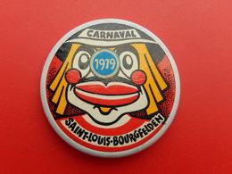 Broche Insigne -  Carnaval De  Saint Louis  Bourgfelden  - Haut Rhin 68 - 1979 - Carnaval