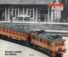 Catalogue MÄRKLIN 1988/89 SV Svenska Modeller Från Märklin HO - En Suédois - Livres Et Magazines