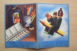 ITALIA ORARIO SCOLASTICO 1939 1940 CON PUBBLICITà DELLA FIM FABBRICA INCHIOSTRO E MATITE TORINO - Diploma & School Reports