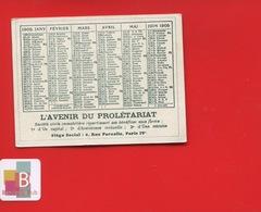 Calendrier 1905 AVENIR DU PROLETARIAT Rue Pernelle Paris - Calendars