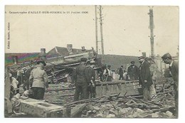 80 - Catastrophe D'AILLY-SUR-SOMME - 11 Juillet 1906 - CPA - France