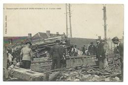 80 - Catastrophe D'AILLY-SUR-SOMME - 11 Juillet 1906 - CPA - Sonstige Gemeinden