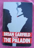 Brian GARFIELD The Paladin (en Anglais) - Romans