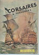 CORSAIRES ET FLIBUSTIERS Reliure N° 1 ( N° 1 + 2 + LE JOURNAL DE L'AVENTURE N° 10 )   -    LUTECE  1967 - Kleinformat