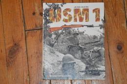 Livre USM1 Carabine Et Ses Dérivés Jean HUON WW2 Crépin Leblond  édition 1992 160 Pages - Documents