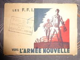 MILITARIA LES FFI FORCES FRANCAISES DE L'INTERIEUR VERS L'ARMEE NOUVELLE ENVELOPPE POUR 9 CARTES 9 X 13 CM - Guerre 1939-45