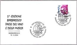 PAIS DEL VINO Y DE LA MUSICA - Country Of Wine And Music. Barbaresco, Cuneo, 2004 - Vinos Y Alcoholes