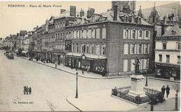 PERONNE Place De Marie Fouré - Peronne