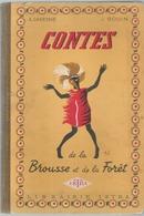 SCOLAIRE CONTES DE LA BROUSSE ET DE LA FORET A DEVESNE J GOUIN - Livres, BD, Revues