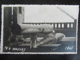 Fotokarte V1 Vliegende Bom - Raket - Antwerpen / Anvers 1945 - Weltkrieg 1939-45