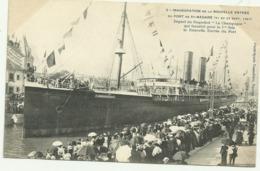 Bellecpa2.INAUGURATION DE LA NOUVELLE ENTREE DU PORT DE ST.NAZAIRE (21AU23SEPT.1907)Départ Du Paquebot - Saint Nazaire