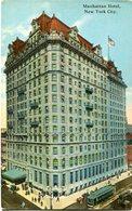 MANHATTAN HOTEL , NEW YORK CITY. U.S.A. POSTAL CPA CIRCA 1910 NON CIRCULÉ - LILHU - Bares, Hoteles Y Restaurantes