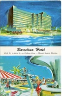 BARCELONA HOTEL - MIAMI BEACH, FLORIDA. U.S.A. POSTAL CPA CIRCA 1950 NON CIRCULÉ - LILHU - Miami Beach