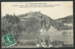 Besançon Historique - Le Doubs à Tarragnoz, Au Fond Couronnant Le Rocher, L'enceinte Fortifiée De La Citadelle    Mbd17 - Besancon