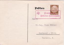 """III. Reich, Postkarte  """" Braun...befreites, Sudetenland """" Nach Dortmund - Hörde - Germany"""