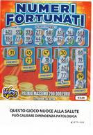GRATTA E VINCI   - NUMERI FORTUNATI DA €5.00 - USATO N° 68 EE -  (QUESTO GIOCO NUOCE ALLA SALUTE) - Biglietti Della Lotteria