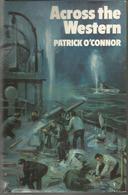 Patrick O'CONNOR Across The Western - Novelas