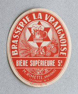 Rare Ancienne Étiquette De Bière, Brasserie La Vraignoise, Vraignes (Beer Label) - Bière