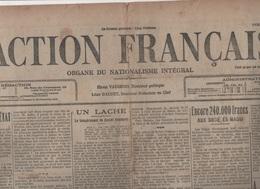L'ACTION FRANCAISE 15 02 1913 - LEON DAUDET - ANTISEMITISME - XAVIER GUICHARD - MAGGI - BANDE BONNOT - MAURRAS - BALKANS - Journaux - Quotidiens