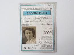 Expo 1958  Abonnement De 300 Francs Exposition Universelle 58 Bruxelles Algemene Wereld Tentoenstelling Te Brussel - Saisons & Fêtes
