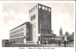 Messina - Palazzo Del Littorio (Casa Del Fascio) V. 1939 (3368) - Messina