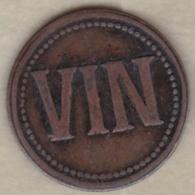 69. Rhône. Lyon. Manufacture Lyonnaise De Matières Colorantes. Vin. En Cuivre - Monétaires / De Nécessité