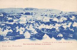 Israel 1900 Gruss Aus Jerusalem Das Kaiserliche Zeltlager Camp De Tentes Imperial + Timbre Turc Turquie - Israel