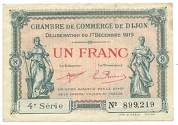 UN FRANC / CHAMBRE DE COMMERCE DE DIJON 4° SERIE 1923 - Camera Di Commercio