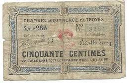 BILLET CHAMBRE DE COMMERCE DE TROYES 50 CENTIMES - Chambre De Commerce
