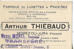 Carte Commerciale / 39 MOREZ DU JURA / A. THIEBAUD / Fabrique De Lunettes & Pince-Nez - France