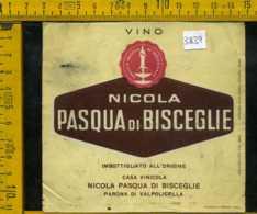 Etichetta Vino Liquore Nicola Pasqua Di Bisceglie-Parona Di Valpolicella - Etiquettes