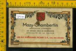 Etichetta Vino Liquore Mazy-Chambertin De La Maison-Francia - Etichette