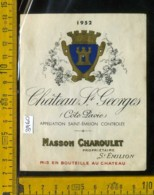 Etichetta Vino Liquore Chateau St. Grorges Cote Pavie-Francia - Etiquettes