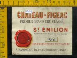 Etichetta Vino Liquore Chateau-Figeac Grand Cru 1961-St. Emilion Francia - Etiquettes