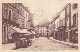 57  Moselle  -  Saint  Avold  -  Rue  Président  Poincaré - Saint-Avold
