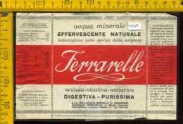 Etichetta Acqua Minerale Ferrarelle - Caserta (difetto) - Etiquettes